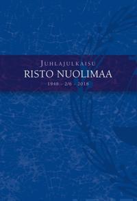 Juhlajulkaisu Risto Nuolimaa 1948-2/6-2018
