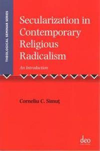 Secularization in Contemporary Religious Radicalism