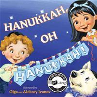 Hanukkah, Oh Hanukkah