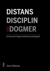 Distans, disciplin och dogmer : om lyssnande i Reggio Emiliainspirerad pedagogik