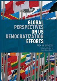 Global Perspectives on US Democratization Efforts