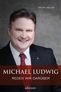 Michael Ludwig - Reden wir darüber