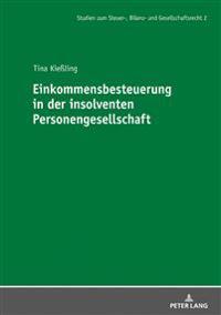 Einkommensbesteuerung in Der Insolventen Personengesellschaft