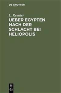 Ueber Egypten Nach Der Schlacht Bei Heliopolis