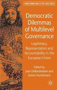 Democratic Dilemmas of Multilevel Governance