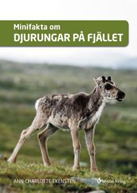 Minifakta om djurungar på fjället - Ann-Charlotte Ekensten pdf epub