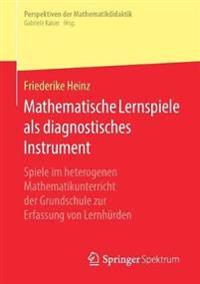 Mathematische Lernspiele Als Diagnostisches Instrument