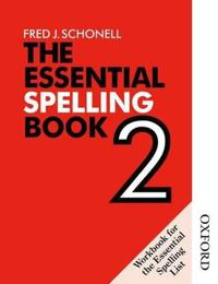 The Essential Spelling Book 2