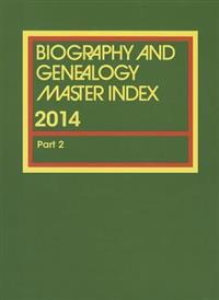 Biography and Genealogy Master Index, 2014