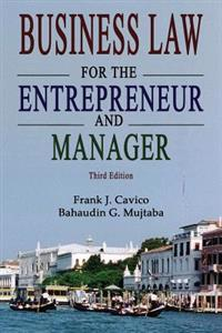 Business Law for the Entrepreneur and Manager (3rd Edition)