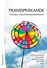 Transspråkande i svenska utbildningssammanhang