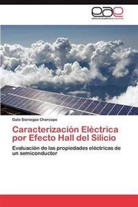Caracterizacion Electrica Por Efecto Hall del Silicio