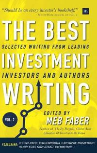 The Best Investment Writing Volume 2