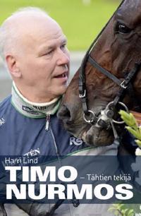 Timo Nurmos - Tähtien tekijä