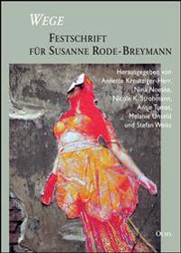 Wege - Festschrift für Susanne Rode-Breymann
