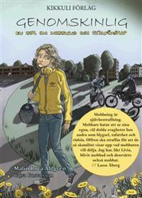 Genomskinlig - en bok om mobbning och utanförskap