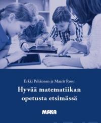 Hyvää matematiikan opetusta etsimässä