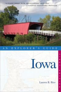 An Explorer's Guide Iowa