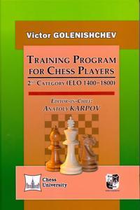Training Program for Chess Players.2nd Category (ELO 1400-1800) (na anglijskom ja