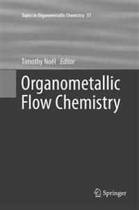 Organometallic Flow Chemistry
