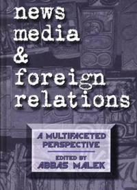 News Media and Foreign Relations