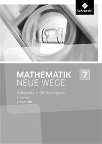 Mathematik Neue Wege SI 7. Lösungen. G9 in Hessen