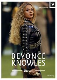 Beyoncé Knowles : ett liv