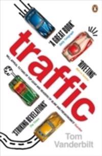 Traffic - why we drive the way we do (and what it says about us)