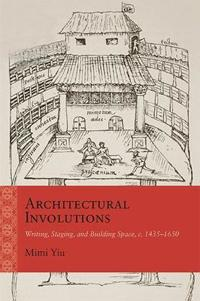 Architectural involutions - writing, staging, and building space, c. 1435-1