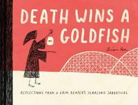 Death Wins a Goldfish