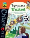 Oxford reading tree treetops chucklers: level 13: transylvania united