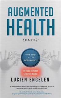 Augmented Health(care)(TM)