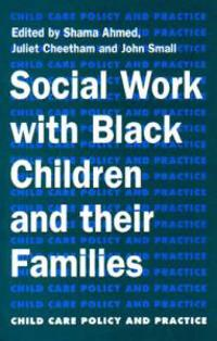 Social Work with Black Children and Their Families