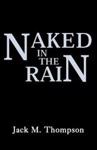 Naked in the Rain