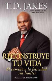 Reconstruye tu vida/ Reposition Yourself