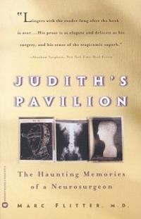 Judith's Pavilion: The Haunting Memories of a Neurosurgeon