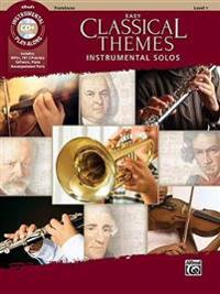 Easy Classical Themes Instrumental Solos: Trombone, Book & CD