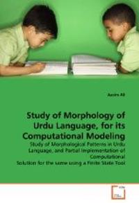 Study of Morphology of Urdu Language, for its Computational Modeling