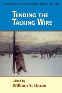 Tending the Talking Wire