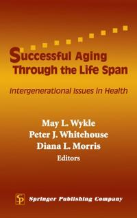 Successful Aging Through The Lifespan