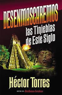 Desenmascaremos Las Tinieblas De Este Siglo/Uncovering the Darkness of This Present Age