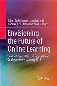 ENVISIONING THE FUTURE OF ONLINE LEARNIN