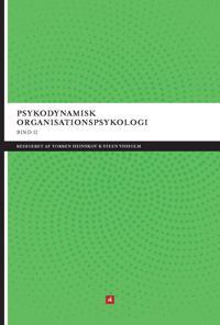 Psykodynamisk organisationspsykologi-På mere arbejde under overfladerne