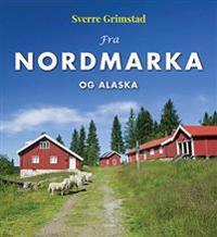 Fra Nordmarka og Alaska - Sverre Grimstad pdf epub
