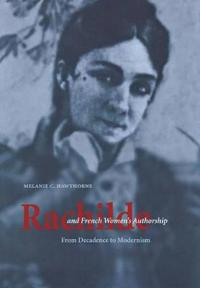 Rachilde and French Women's Authorship