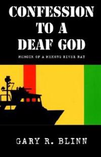 Confession to a Deaf God