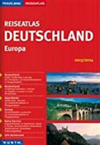 Reiseatlas Deutschland / Europa 2013/2014