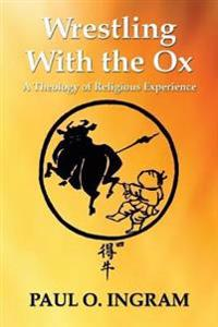 Wrestling With the Ox