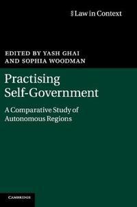 Practising Self-Government: A Comparative Study of Autonomous Regions