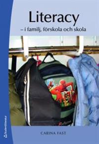 Literacy : i familj, förskola och skola